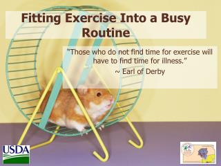 Fitting Exercise Into a Busy Routine
