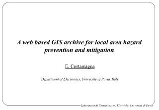 A web based GIS archive for local area hazard prevention and mitigation