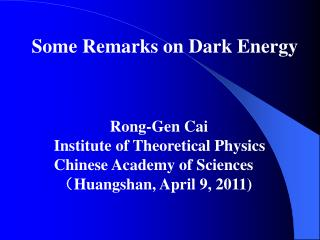 Some Remarks on Dark Energy