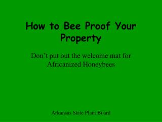 How to Bee Proof Your Property