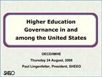 Higher Education Governance in and  among the United States