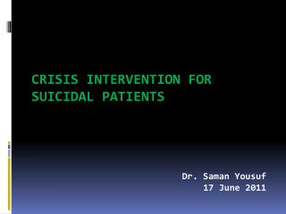 Crisis intervention for suicidal patients