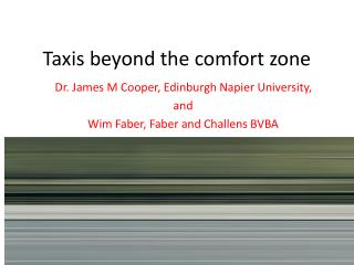 Taxis beyond the comfort zone