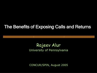 The Benefits of Exposing Calls and Returns