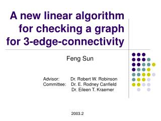 A new linear algorithm for checking a graph for 3-edge-connectivity