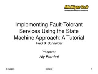 Implementing Fault-Tolerant Services Using the State Machine Approach: A Tutorial