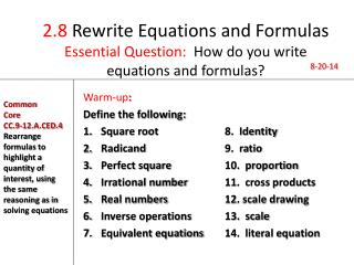 2.8  Rewrite Equations and Formulas Essential Question:   How do you write equations and formulas?