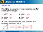 Warm Up  Find the measure of the supplement for each given angle.  1. 150    2. 120     3. 135    4. 95   5. Find the va