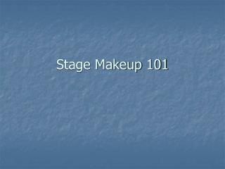 Stage Makeup 101