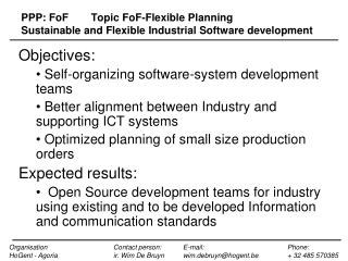 PPP:  FoF 	Topic  FoF -Flexible Planning	 Sustainable and Flexible Industrial Software development