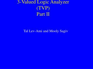 3-Valued Logic Analyzer (TVP) Part II