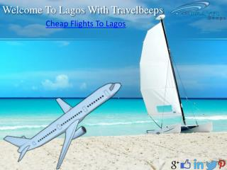 Travelbeeps- Cheap Flights To Lagos