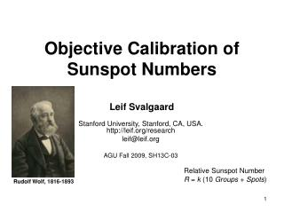 Objective Calibration of Sunspot Numbers