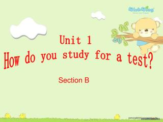 Unit 1  How do you study for a test?