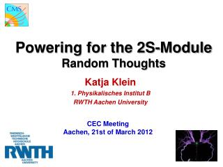 Powering for the 2S-Module Random Thoughts