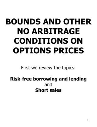 Risk-free lending and borrowing