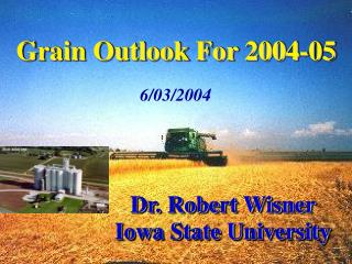Grain Outlook For 2004-05