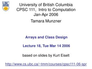 Arrays and Class Design Lecture 18, Tue Mar 14 2006
