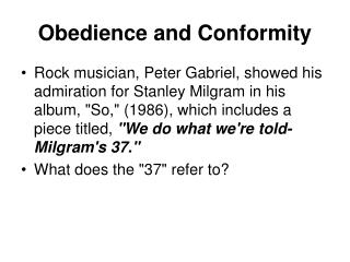 Obedience and Conformity
