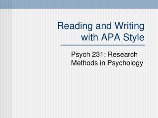 Reading and Writing  with APA Style
