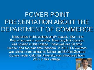 POWER POINT PRESENTATION ABOUT THE DEPARTMENT OF COMMERCE