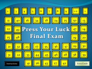 Press Your Luck  Final Exam