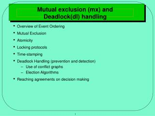 Mutual exclusion (mx) and Deadlock(dl) handling