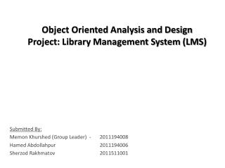 Object Oriented Analysis and Design Project: Library Management System (LMS)