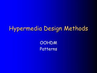 Hypermedia Design Methods