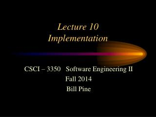 Lecture 10 Implementation