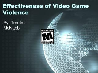 Effectiveness of Video Game Violence