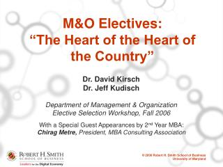 "M&O Electives: ""The Heart of the Heart of the Country"""
