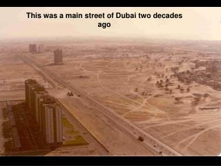 This was a main street of Dubai two decades ago