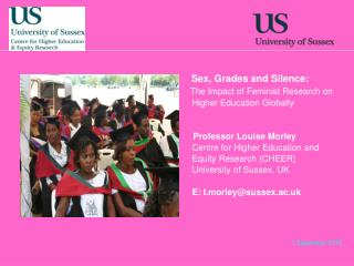 Sex, Grades and Silence:  The Impact of Feminist Research on Higher Education Globally
