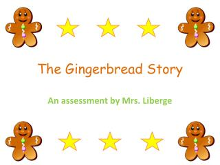 The Gingerbread Story