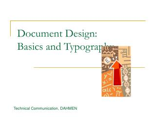 Document Design:  Basics and Typography