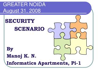 GREATER NOIDA August 31, 2008