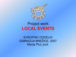 Project work LOCAL EVENTS