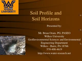 Soil Profile and  Soil Horizons