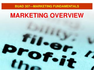BUAD 307—MARKETING FUNDAMENTALS