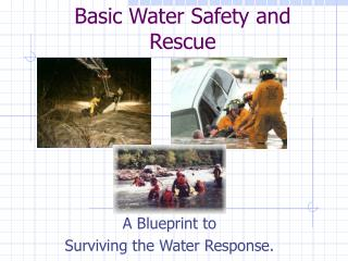 Basic Water Safety and Rescue