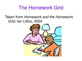 The Homework Grid