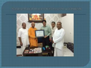 Sandeep Marwah Honored With Patron Ship of ISKCON