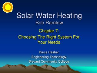 Solar Water Heating Bob Ramlow