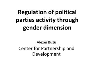 Regulation of political parties activity through gender dimension