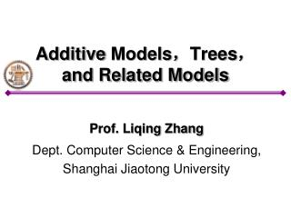 Additive  Models , Trees , and Related Models