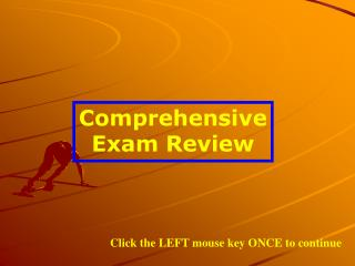 Comprehensive Exam Review