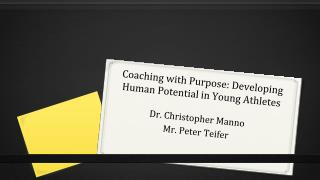Coaching with Purpose: Developing Human Potential in Young Athletes