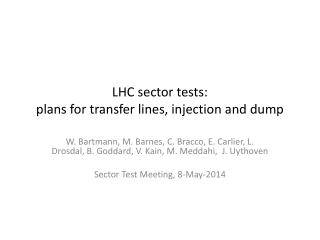 LHC sector tests: plans for transfer lines, injection and dump