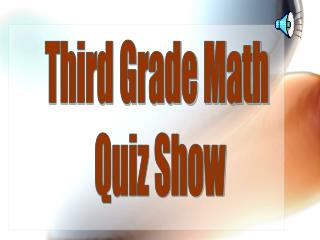 Third Grade Math  Quiz Show
